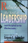Rediscovering the Soul of Leadership