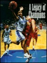 Legacy of Champions: The Story of the Men Who Built Kentucky Wildcats Basketball