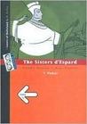 Bygone/The Sisters d'Espard