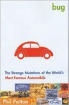 Bug: The Strange Mutations of the World's Most Famous Automobile