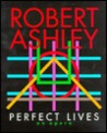 Perfect Lives: An Opera