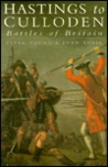 Hastings to Culloden: Battles of Britain
