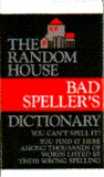 The Bad Spellers Dictionary