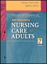 Pharmacology Companion to Introductory Nursing Care of Adults
