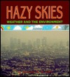 Hazy Skies: Weather and the Environment