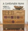 A Comfortable Home: 100 Cozy Projects for Easy Living