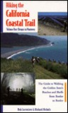 Hiking the California Coastal Trail: A Guide to Walking the Golden State's Beaches and Bluffs from Border to Border