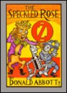 The Speckled Rose of Oz