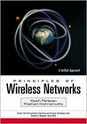 Principles of Wireless Networks: A Unified Approach