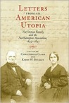 Letters from an American Utopia: The Stetson Family and the Northampton Association, 1843-47