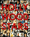 The Great Stars of Hollywood: 100 of Hollywood's Most Fascinating and Enduring Personalities
