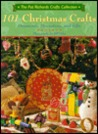 101 Christmas Crafts: Ornaments, Decorations, and Gifts