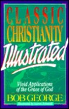 Classic Christianity Illustrated