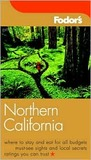 Fodor's Northern California (Foder's Gold Series)
