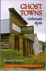 Ghost Towns, Colorado Style: Northern Region