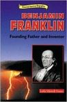 Benjamin Franklin: Founding Father and Inventor