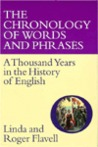 The Chronology of Words and Phrases: A Thousand Years in the History of English