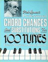Professional Chord Changes and Substitutions for 100 Tunes Every Musician Should Know