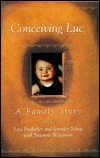 Conceiving Luc: A Family Story