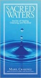Sacred Waters: Stories of Healing, Cleansing, and Renewal