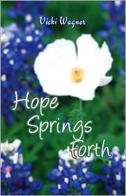 Hope Springs Forth
