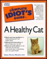 Complete Idiot's Guide to a Healthy Cat: CIG Healthy Cat