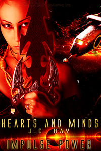 Heart and Minds by J.C. Hay