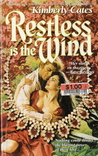 Restless is the Wind