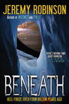 Beneath by Jeremy Robinson