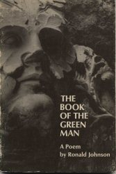 Book of the Green Man by Ronald Johnson
