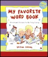 My Favorite Word Book: Words and Pictures for the Very Young