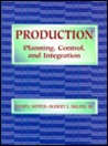 Production: Planning, Control, and Integration