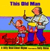 This Old Man by Emily Bolam