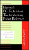 Bigelow's PC Technician's Pocket Reference