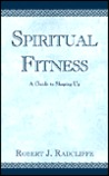 Spiritual Fitness: A Guide to Shaping Up
