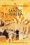 A Navy Flight Surgeon in the Sands of Sheba