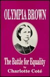 Olympia Brown by Charlotte Cote