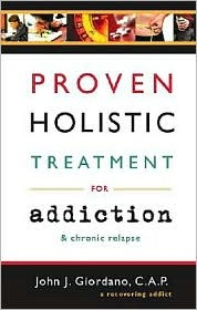 Proven Holistic Treatment for Addiction & Chronic Relapse