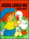 Jesus Loves Me All the Time by E. Elaine Watson