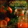 Canning & Preserving without Sugar, 4th