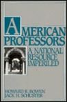 American Professors: A National Resource Imperiled