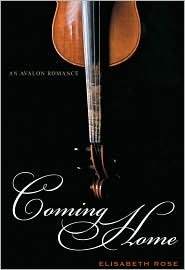 Coming Home (Avalon Romance) by Elisabeth Rose