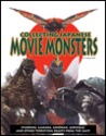 Collecting Japanese Movie Monsters