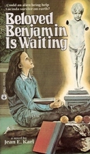Beloved Benjamin Is Waiting by Jean E. Karl