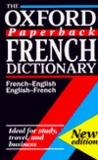 The Oxford Paperback French Dictionary: French-English/English-French; Francais-Anglais/Anglais-Francais