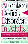 Attention Deficit Disorder in Adults by Lynn Weiss