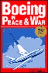 Boeing in Peace and War