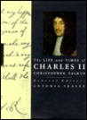 The Life and Times of Charles II (Kings and Queens of England)