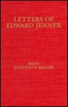 Letters of Edward Jenner and Other Documents Concerning the Early History of Vaccination