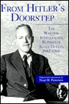 From Hitler's Doorstep: The Wartime Intelligence Reports of Allen Dulles, 1942 1945